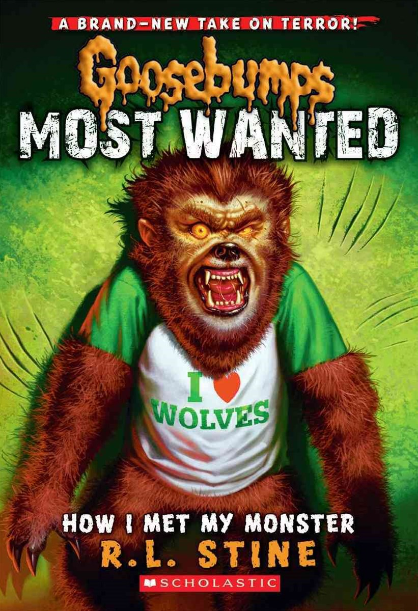 Goosebumps Most Wanted: #3 How I Met My Monster