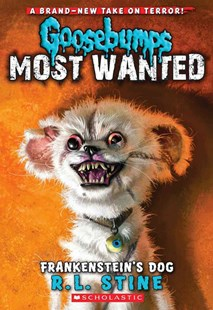 Goosebumps Most Wanted: #4 Frankensteins Dog by Stine,R,L (9780545418010) - PaperBack - Children's Fiction Older Readers (8-10)