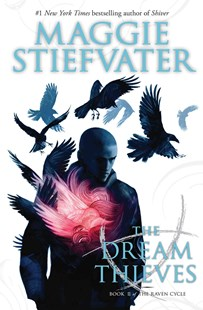 Raven Cycle: #2 Dream Thieves by Maggie Stiefvater (9780545424950) - PaperBack - Young Adult Contemporary