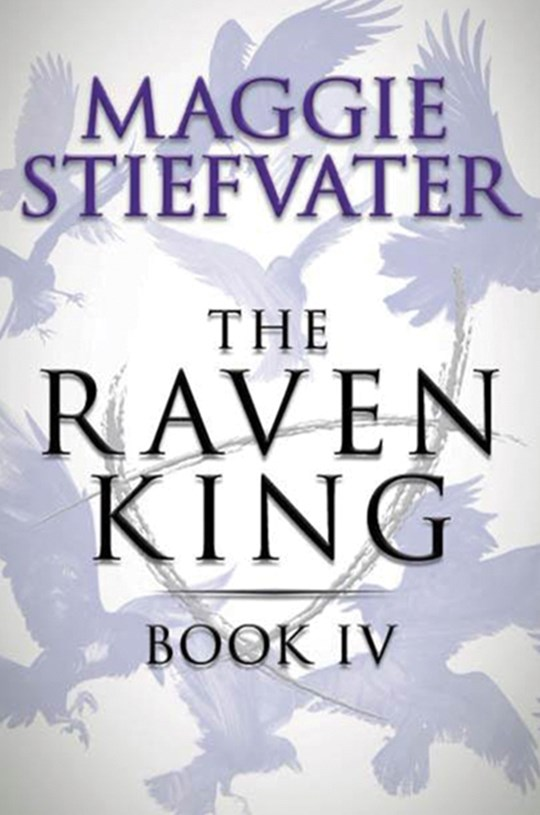 Raven Cycle: #4 Raven King