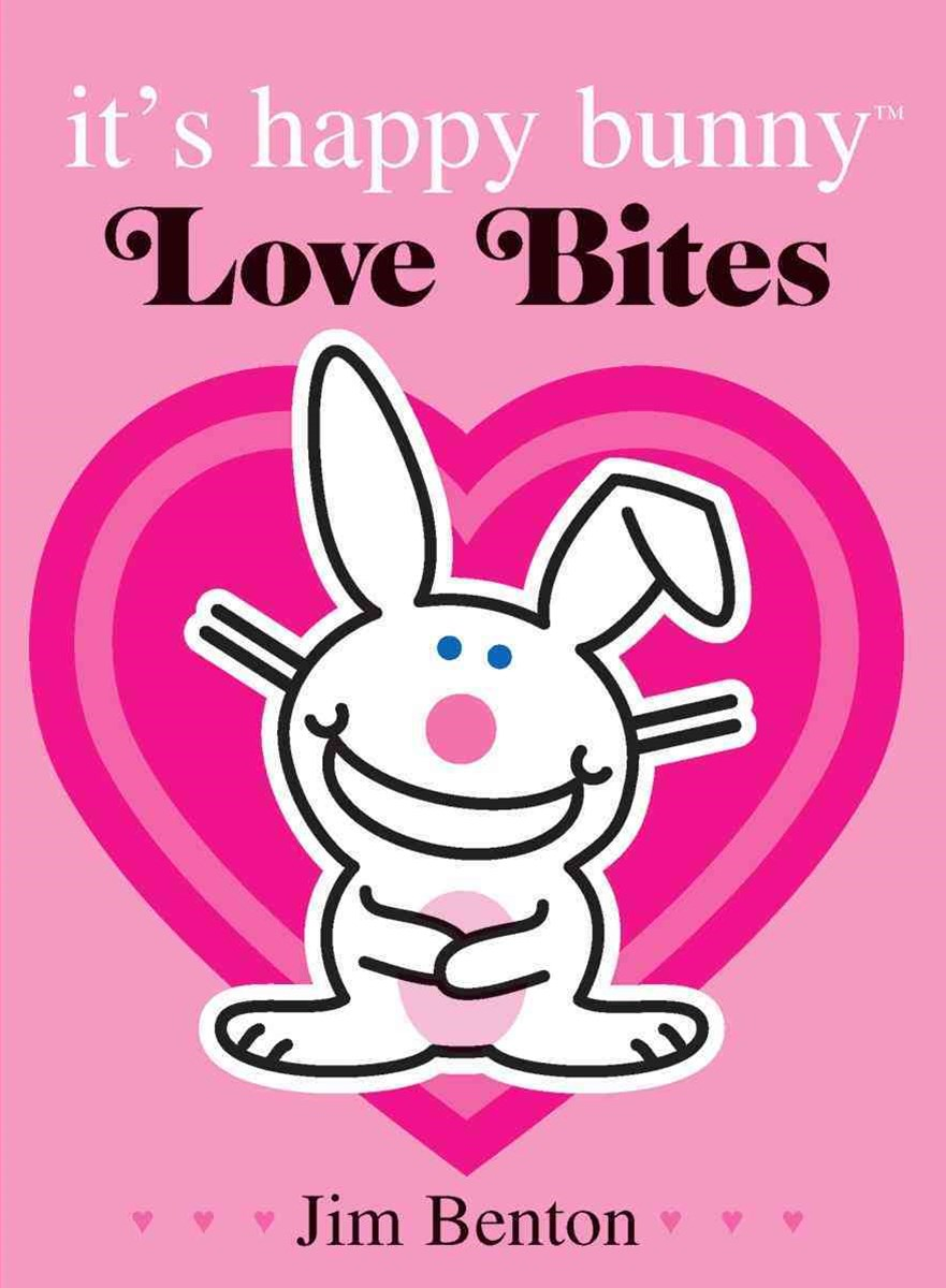 Its Happy Bunny: Love Bites Special Edition