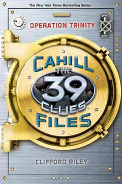 39 Clues: The Cahill Files: Operation Trinity