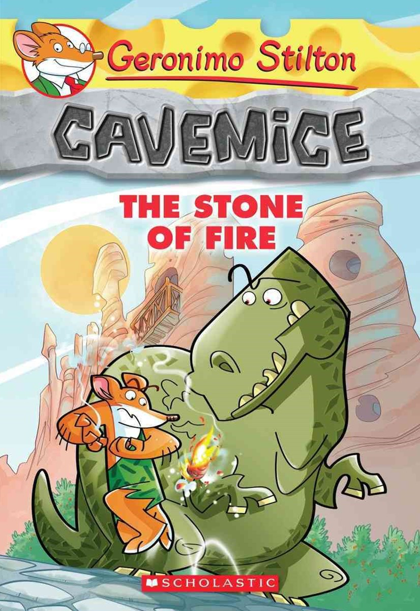 Geronimo Stilton Cavemice: #1 Stone of Fire