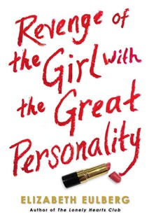 Revenge of the Girl with the Great Personality by Elizabeth Eulberg (9780545477000) - PaperBack - Young Adult Contemporary