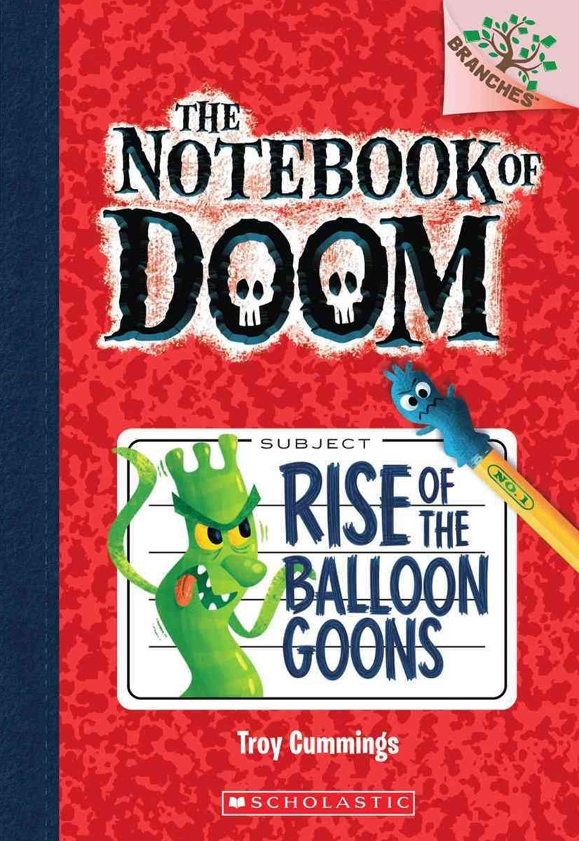 Notebook of Doom: #1 Rise of the Balloon Goons
