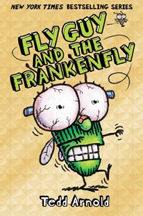 Fly Guy and the Frankenfly by Tedd Arnold (9780545493284) - HardCover - Children's Fiction Intermediate (5-7)