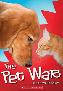 The Pet War by Allan Woodrow (9780545513203) - PaperBack - Children's Fiction Older Readers (8-10)