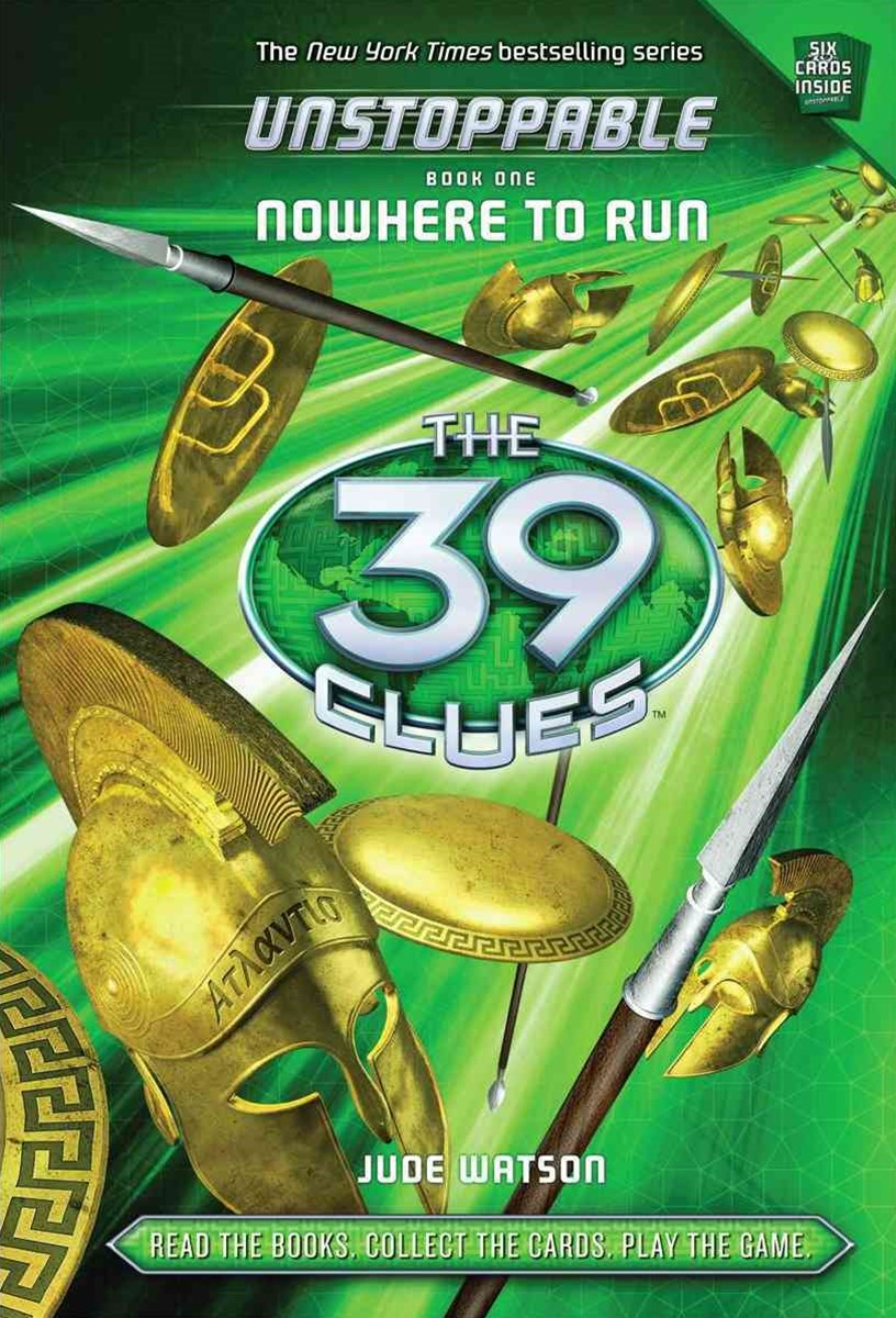 39 Clues Unstoppable: #1 Nowhere to Run