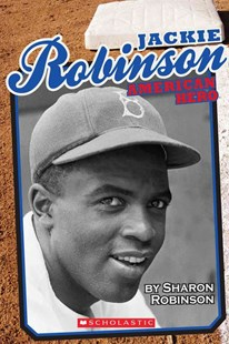 Jackie Robinson by Sharon Robinson (9780545540063) - PaperBack - Non-Fiction Biography