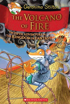 The Volcano of Fire (Geronimo Stilton and the Kingdom of Fantasy Book 5)