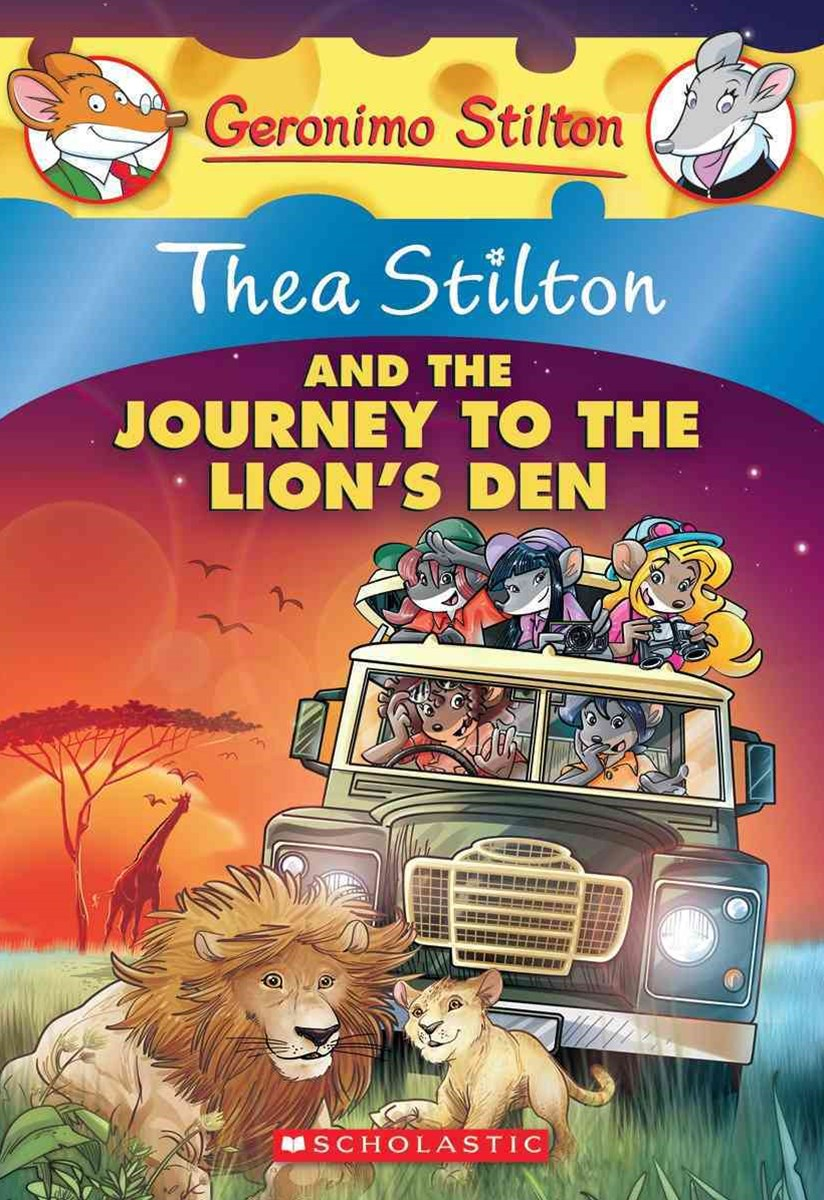 Thea Stilton: #17 Thea Stilton and the Journey to the Lion's Den