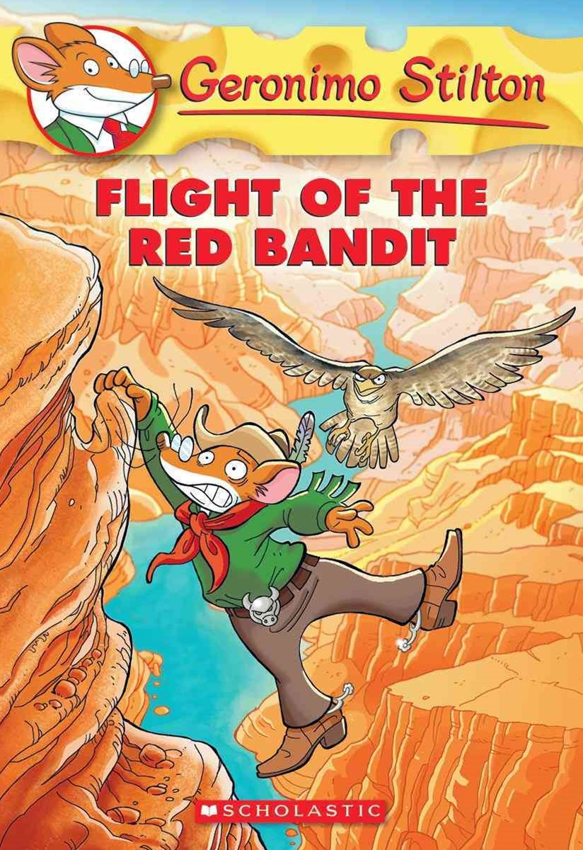 Geronimo Stilton: #56 Flight of the Red Bandit