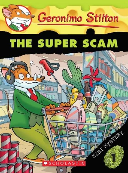 Geronimo Stilton: Mini Mystery #1: The Super Scam