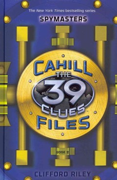 39 Clues: Cahill Files: Spymasters
