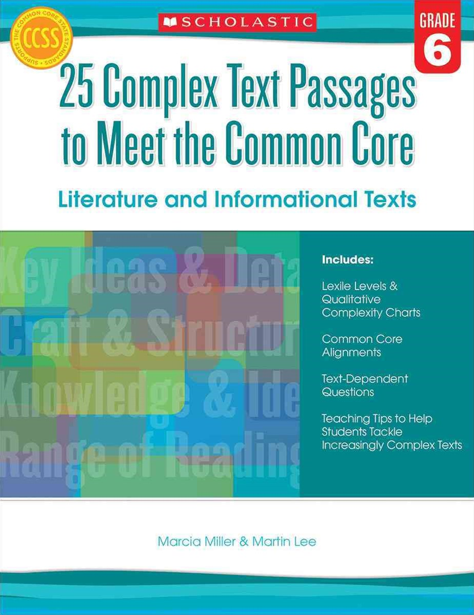25 Complex Text Passages to Meet the Common Core: Literature and Informational Texts: Grade 6