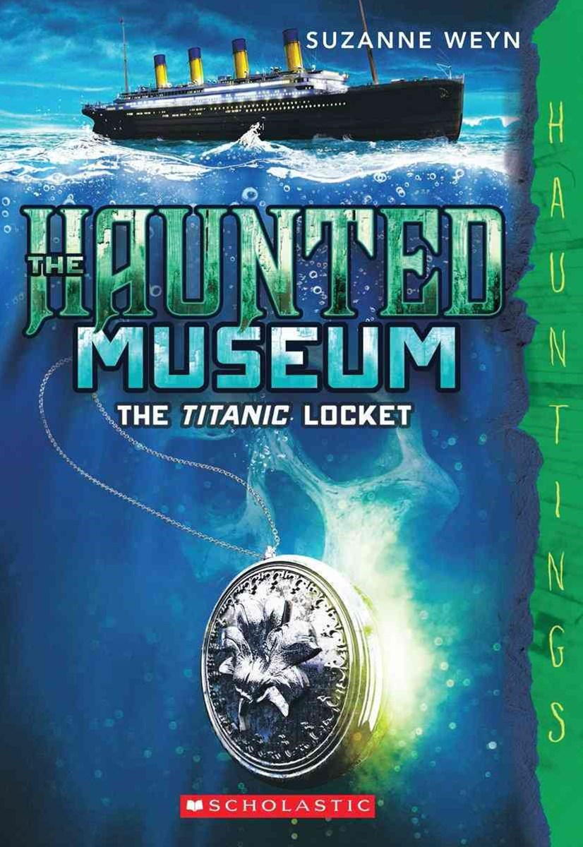 Haunted Museum: #1 Titanic Locket
