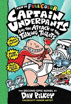 Captain Underpants: #2 Attack of the Talking Toilets Colour Edition
