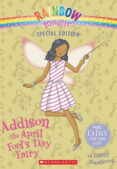 Rainbow Magic Special Edition: Addison the April Fool