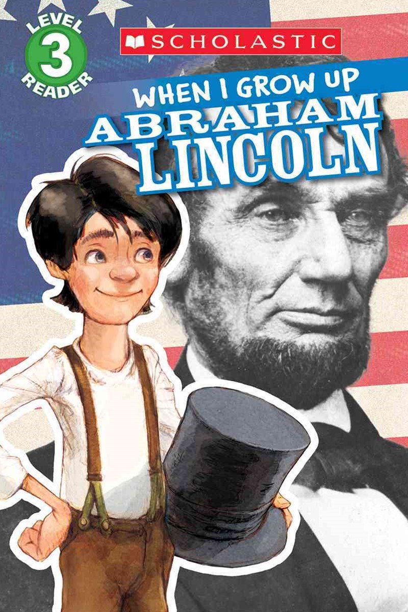 When I Grow up - Abraham Lincoln