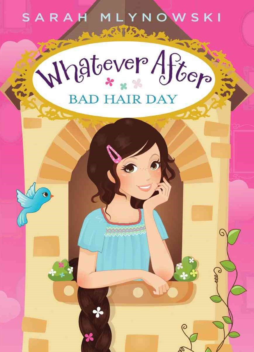 Whatever After: #5 Bad Hair Day