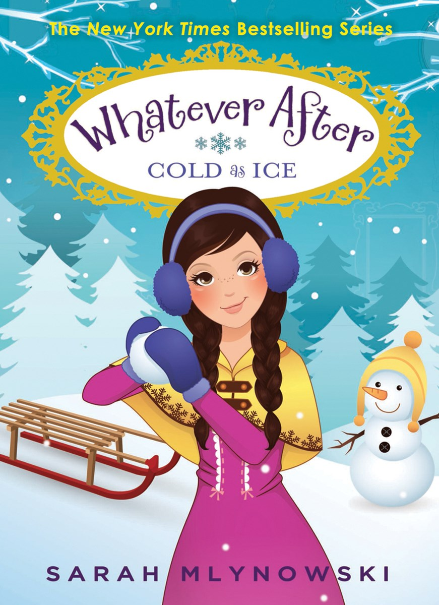 Whatever After: #6 Cold as Ice