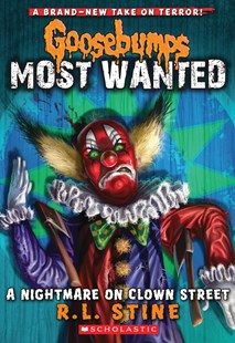 Goosebumps Most Wanted: #7 Nightmare on Clown Street by Stine,R,L (9780545627740) - PaperBack - Children's Fiction Older Readers (8-10)
