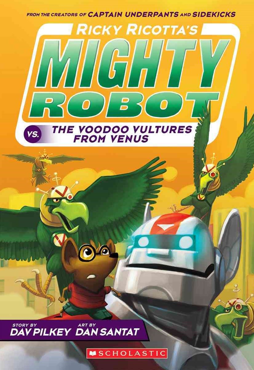 Ricky Ricotta's Mighty Robot vs the Voodoo Vultures from Venus (#3)