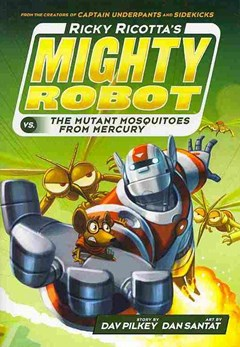 Mighty Robot vs. the Mutant Mosquitoes from Mercury