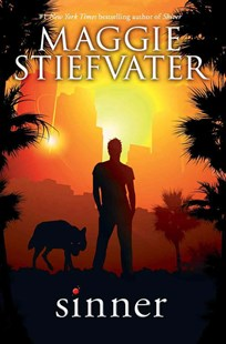 Wolves of Mercy Falls: Sinner by Maggie Stiefvater (9780545654579) - HardCover - Young Adult Contemporary