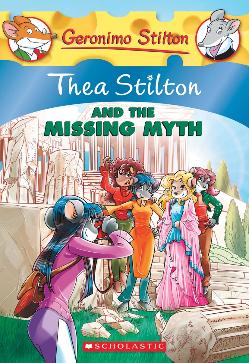Thea Stilton: #20 Thea Stilton and the Missing Myth