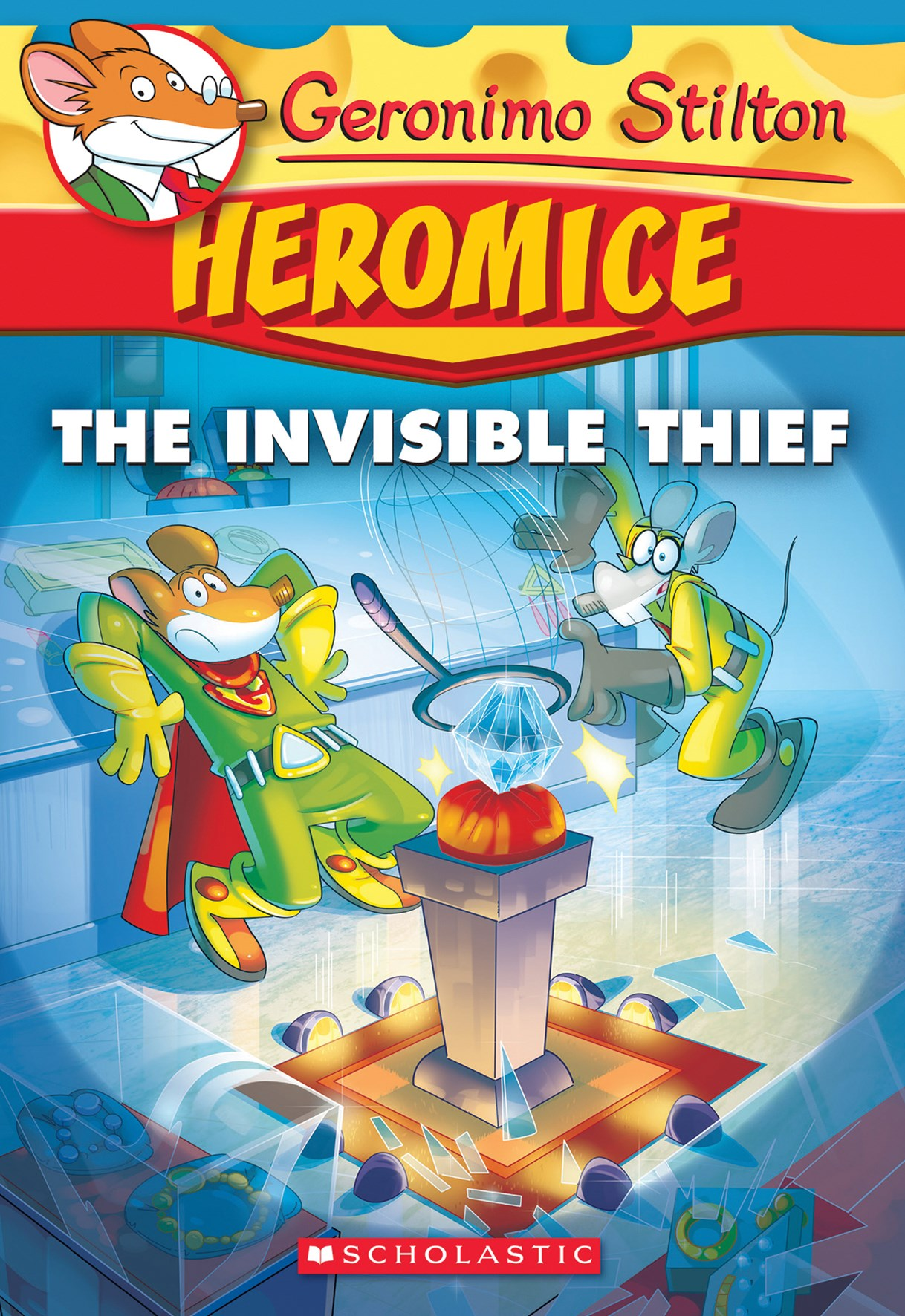 Geronimo Stilton Heromice: #5 Invisible Thief