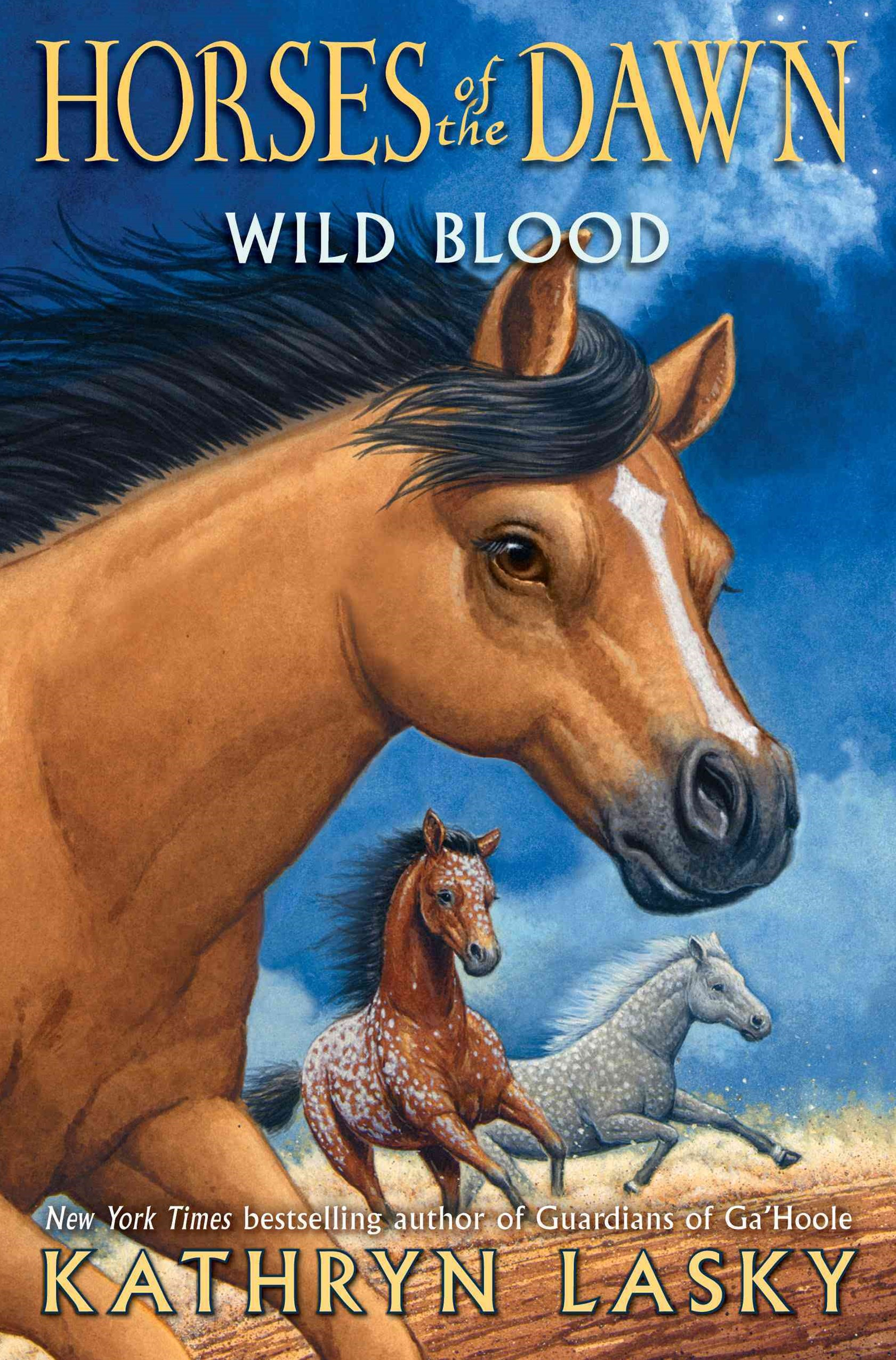 Horses of the Dawn: #3 Wild Blood