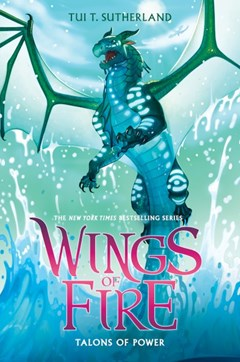 Talons of Power (Book 9, Wings Of Fire)