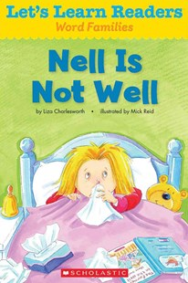 Let's Learn Readers: Nell Is Not Well by Scholastic Teaching Resources, Mick Reid (9780545686150) - PaperBack - Education Teaching Guides