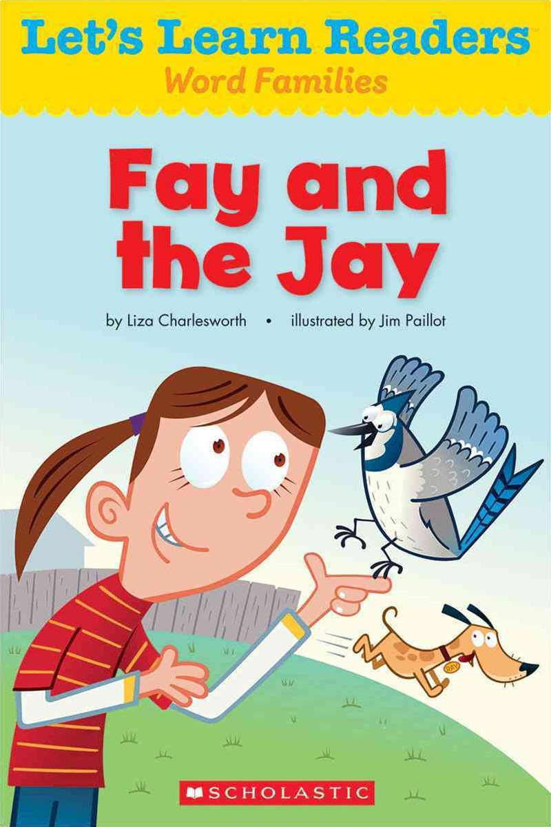 Let's Learn Readers: Fay and the Jay