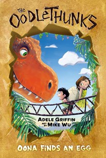 Oona Finds an Egg by Adele Griffin, Mike Wu (9780545732796) - HardCover - Children's Fiction Intermediate (5-7)