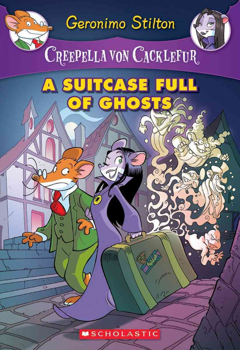 Creepella von Cacklefur: #7 Suitcase Full of Ghosts