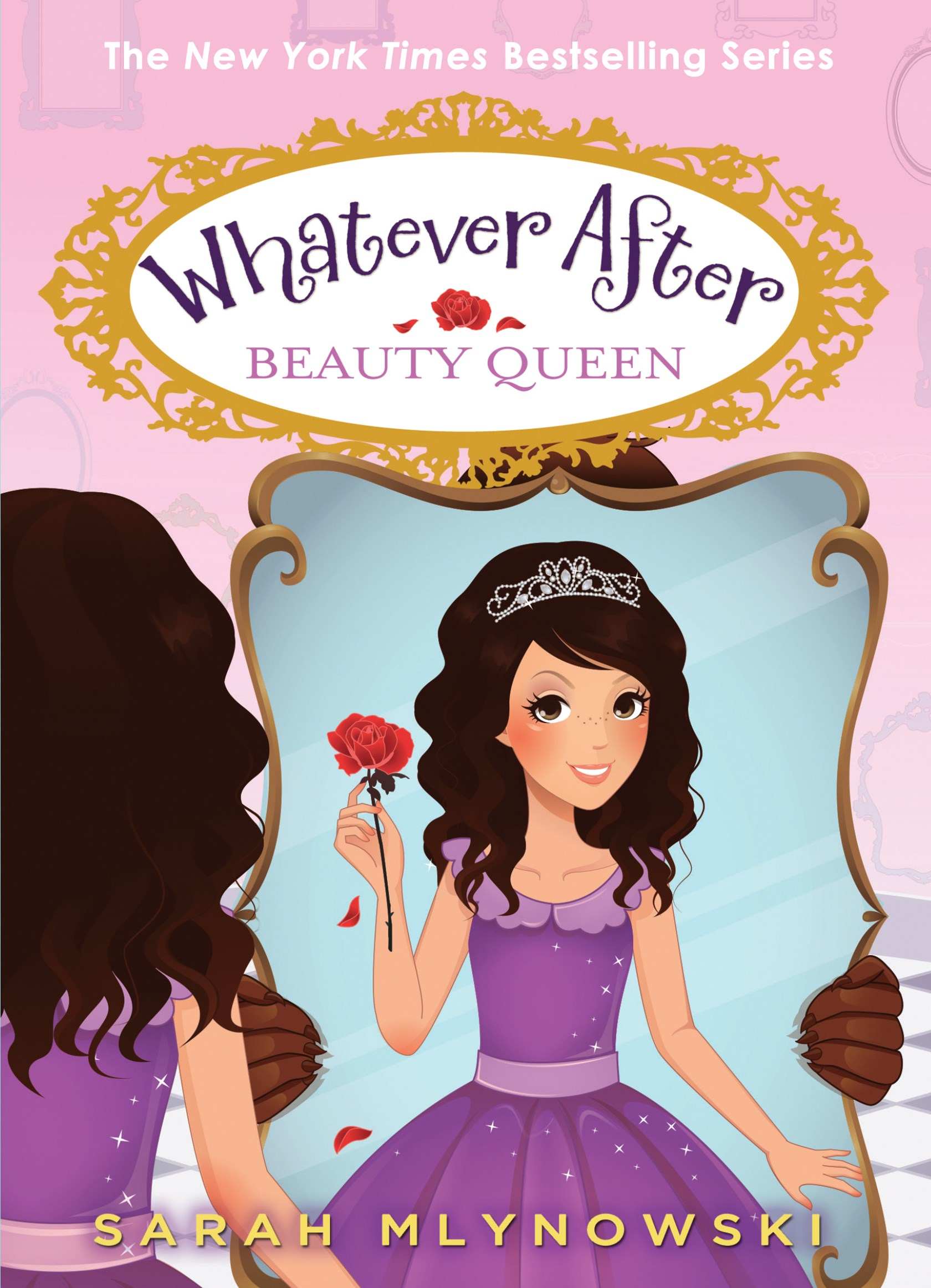 Whatever After: #7 Beauty Queen