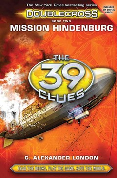 39 Clues Doublecross: #2 Mission Hindenburg