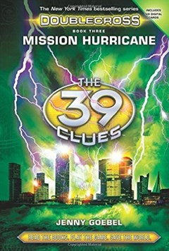 The 39 Clues Doublecross: #3 Mission Hurricane