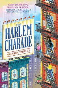 The Harlem Charade by Natasha Tarpley (9780545783873) - HardCover - Children's Fiction Older Readers (8-10)