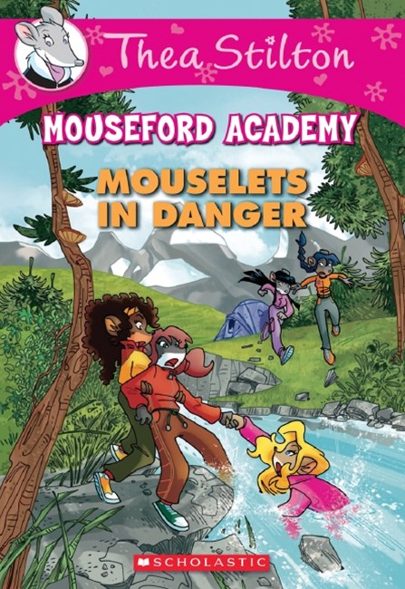 Mouseford Academy: #32 Mouselets in Danger