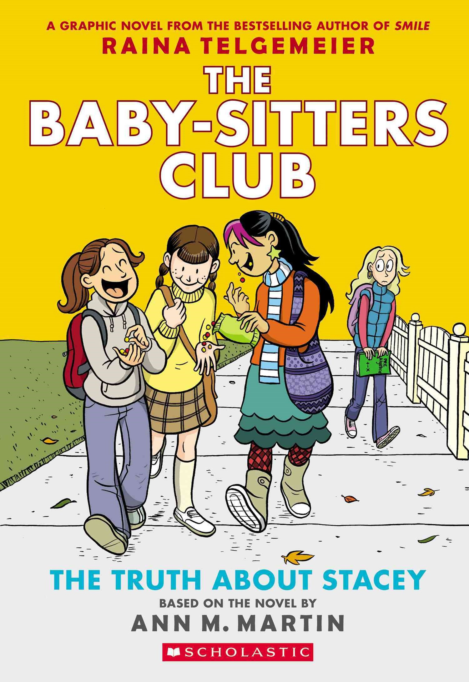 Baby-Sitters Club Graphix: #2 The Truth About Stacey