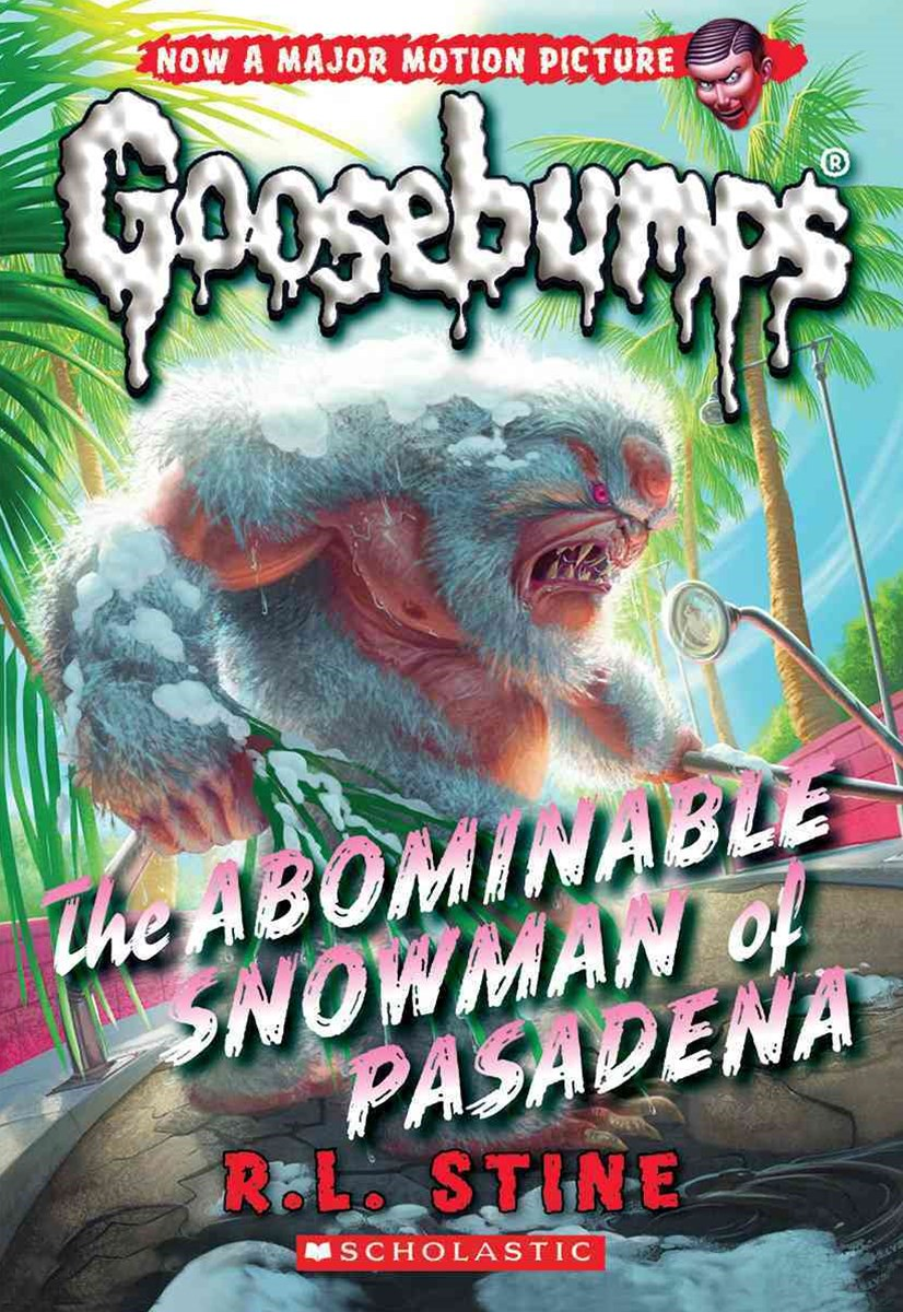 The Abominable Snowman of Pasadena (Goosebumps Classic Book 27)