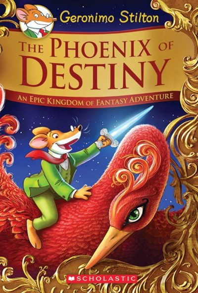 The Phoenix of Destiny (Geronimo Stilton and the Kingdom of Fantasy Book 8)