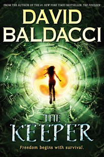 The Keeper by David Baldacci (9780545831949) - HardCover - Young Adult Contemporary