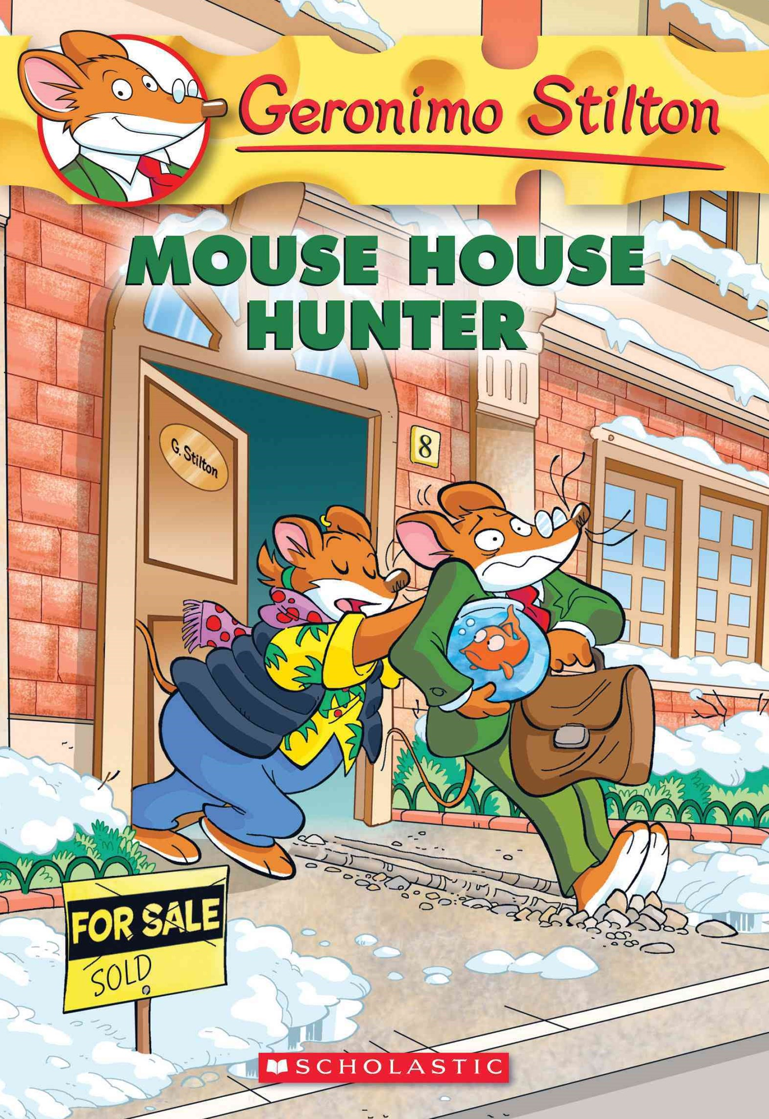Geronimo Stilton: #61 Mouse House Hunter