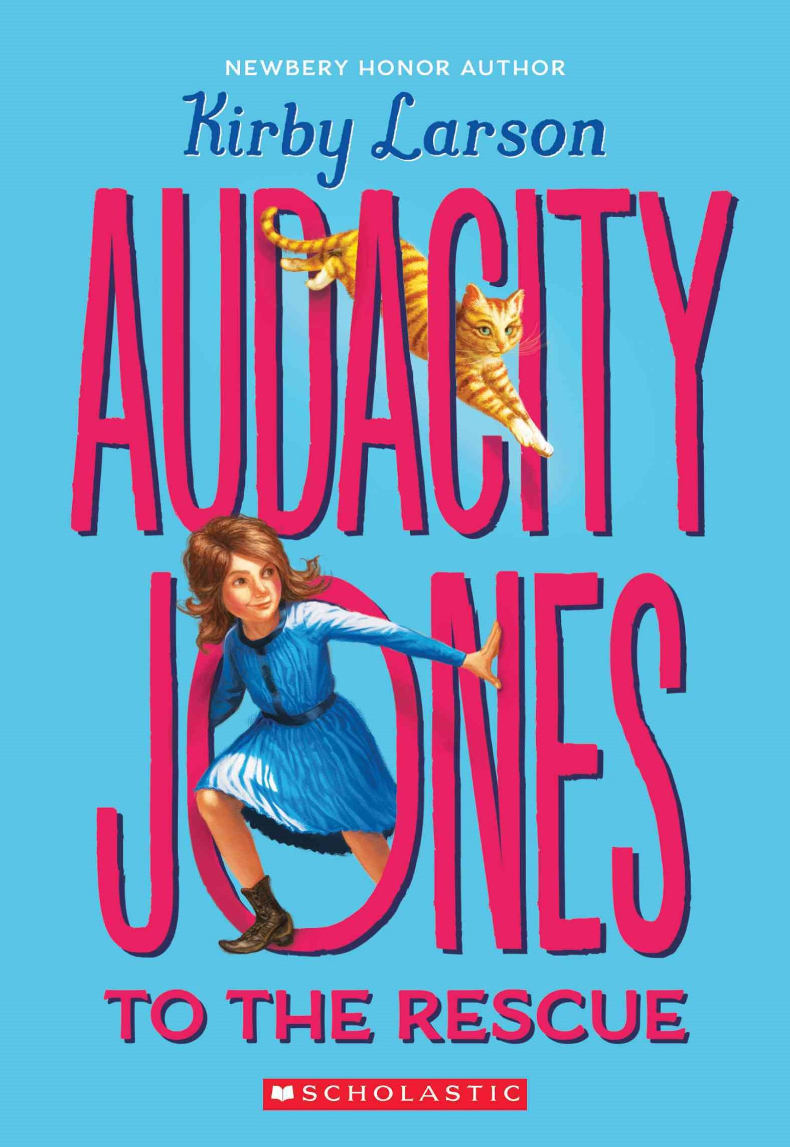 Audacity Jones to the Rescue (Audacity Jones #1)