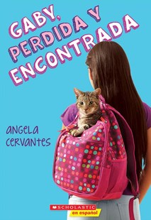 Gaby, Perdida y Encontrada by Angela Cervantes (9780545848435) - PaperBack - Non-Fiction Animals