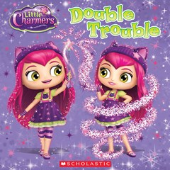 The Double Trouble Spell (Little Charmers)